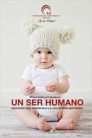 Un ser humano. La importancia de los primeros tres años de vida.